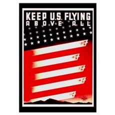 Keep US Flying Poster