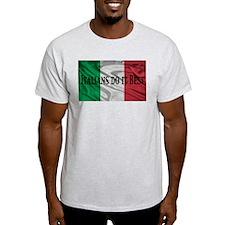 Italians Do It Best T-Shirt