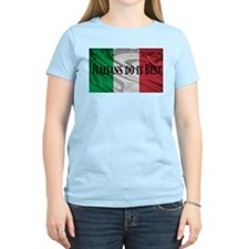 Italians Do It Best T-Shirt