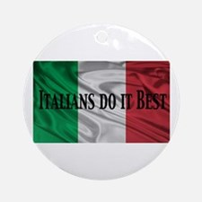Italians Do It Best Ornament (Round)