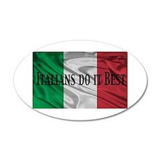 Italians Do It Best 22x14 Oval Wall Peel