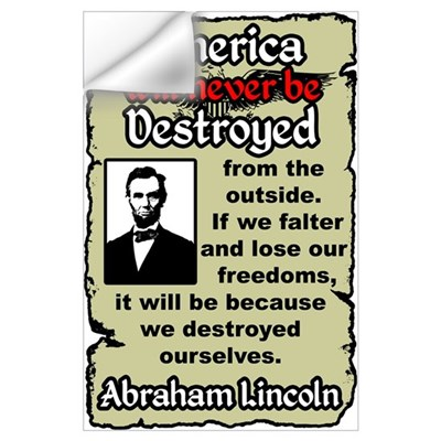 """Lincoln: Destroy Ourselves"" Wall Decal"
