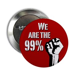 We Are The 99 Percent protest button