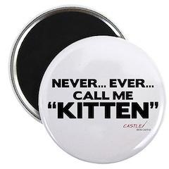 Never... Ever... Call Me Kitten 2.25