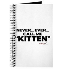 Never... Ever... Call Me Kitten Journal