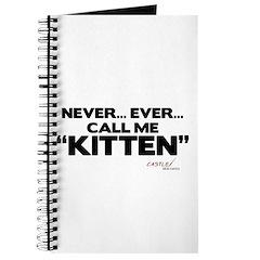 Never... Ever... Call Me Kitten Journal