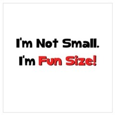 Not Small Fun Size Framed Print