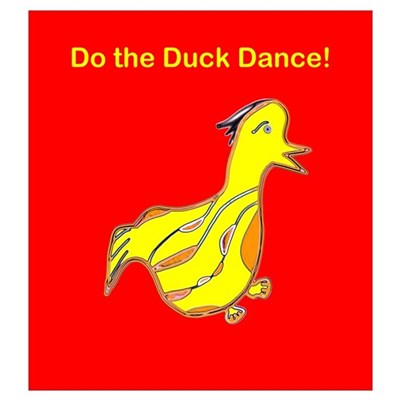 Do the Duck Dance Poster