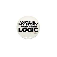 My Story... Your Logic Mini Button