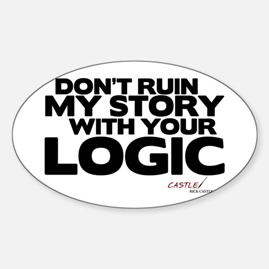 My Story... Your Logic Oval Bumper Stickers