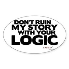 My Story... Your Logic Oval Sticker