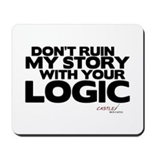 My Story... Your Logic Mousepad
