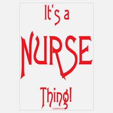 It's a Nurse Thing!
