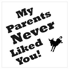 Parents never liked you Canvas Art