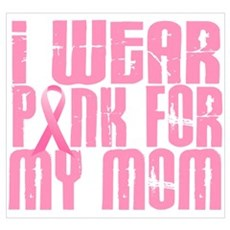 I Wear Pink For My Mom 16 Framed Print