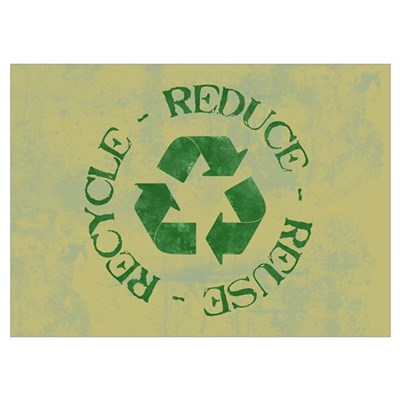 Distressed Reduce Reuse Recyc Poster