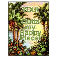 YOU! Out of my Happy Place! Canvas Art