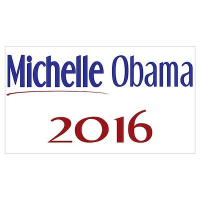 Michelle Obama 2016 Poster