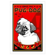 Obey the Pug Dog! 1 Framed Print