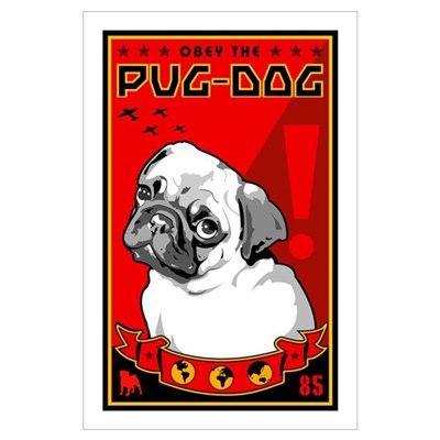 Obey the Pug Dog! 1 Poster