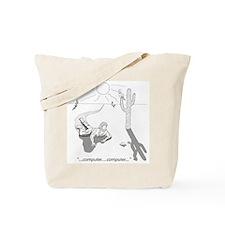 Desert Survival: Computer Tote Bag