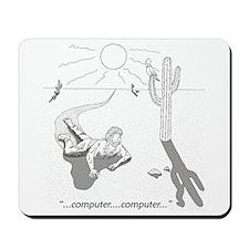 Desert Survival: Computer Mousepad