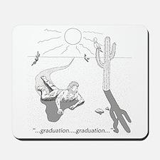 Survival: Graduation Mousepad