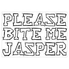 BITE ME.. JASPER Poster