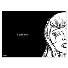 I Pity You Poster