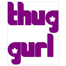 THUG GURL Poster