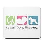 Peace, Love, Wheatens Mousepad