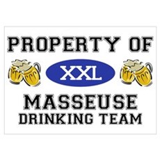 Property of Masseuse Drinking Team Pri Poster