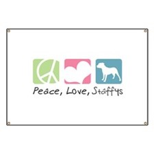 Peace, Love, Staffys Banner
