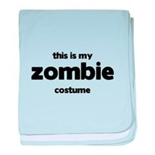 This Is My Zombie Costume Infant Blanket