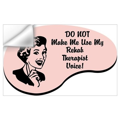 Rehab Therapist Voice Wall Decal