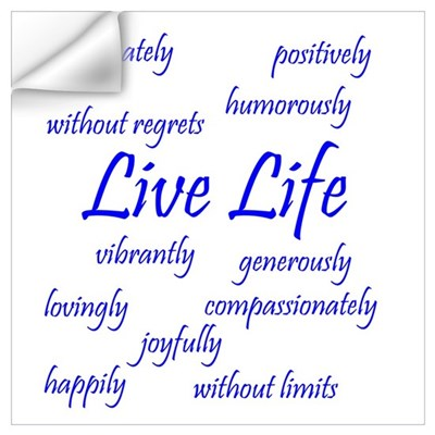Live Life Wall Decal