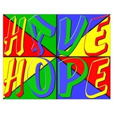Have Hope (pop art) Poster
