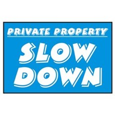 Slow Down Poster