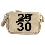 30th Birthday Gifts, 29 to 30 Messenger Bag
