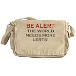 Be Alert, World Needs Lerts Messenger Bag