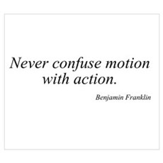 Benjamin Franklin quote 118 Poster