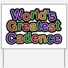 World's Greatest Cadence Yard Sign