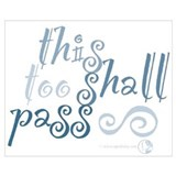 This too shall pass Wrapped Canvas Art