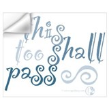 This too shall pass Wall Decals