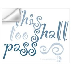This Too Shall Pass Wall Decal