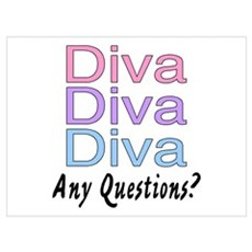Diva, Diva, Diva, Any Questions? n Poster
