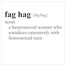 FAG HAG / Gay Slang Poster