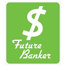 Future Banker Poster
