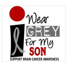 I Wear Grey For My Son Poster