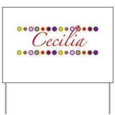 Cecilia with Flowers Yard Sign